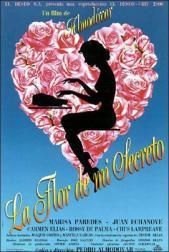 La flor de mi secreto.jpg